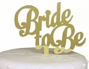 Bride To Be Golden Topper